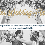 (Français) Un atelier wedding-planning exceptionnel !
